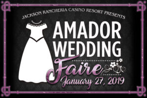 The Amador Wedding Faire - January 21, 2019 at Jackson Rancheria